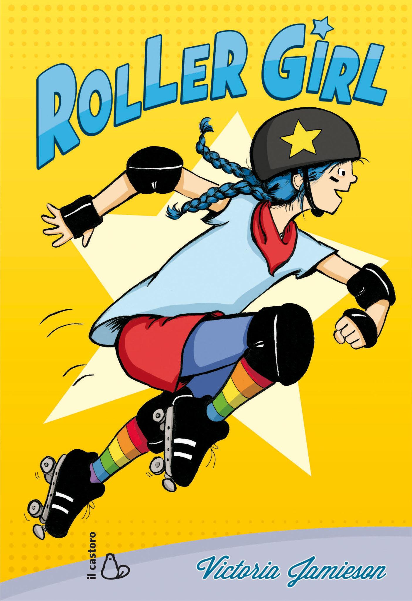 Roller Girl - Editrice Il Castoro